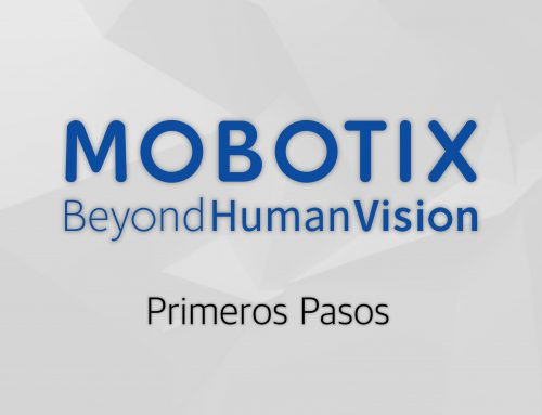 Mobotix Primeros Pasos (Parte 8) – Mobotix Move